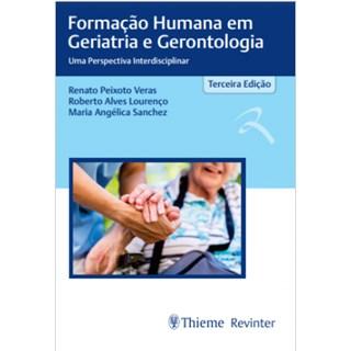 Livro - Formação Humana em Geriatria e Gerontologia- Sanchez