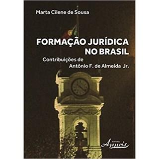 Livro - Formação Jurídica no Brasil - Sousa - Appris
