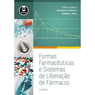 Livro - Formas Farmacêuticas e Sistemas de Liberação de Fármacos de Ansel - Allen