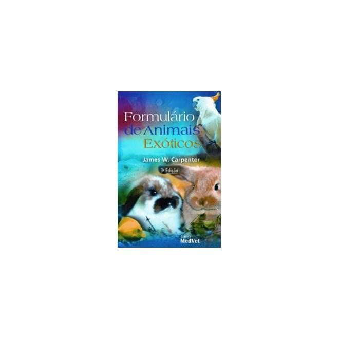Livro - Formulário de Animais Exóticos - Carpenter
