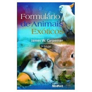 Livro Formulário de Animais Exóticos - Carpenter - Medvet