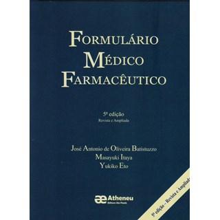 Livro - Formulário Médico Farmacêutico - Batistuzzo