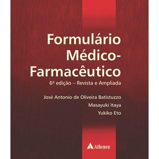Livro Formulário Médico Farmacêutico - Batistuzzo - Atheneu