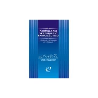 Livro - Formulário Veterinário Farmacêutico INC Monografias dos Fármacos - Pinheiro