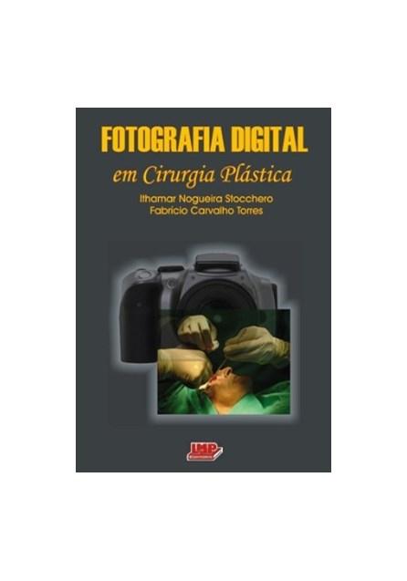 Livro - Fotografia Digital em Cirurgia Plástica - Stocchero