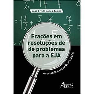 Livro - Frações em Resoluções de Problemas Para a EJA - Junior - Appris