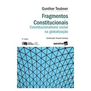 Livro - Fragmentos Constitucionais - Constitucionalismo Social na Globalização - 2 ª Edição 2020 - S