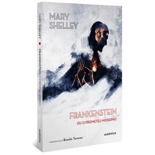 Livro Frankenstein - Shelley - Autêntica