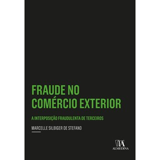 Livro Fraude no Comércio Exterior - Stefano - Almedina