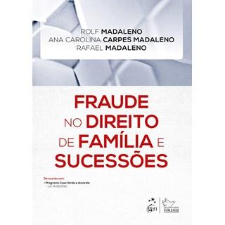 Livro Fraude no Direito de Família e Sucessões - Madaleno - Forense