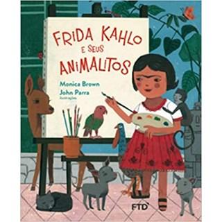 Livro Frida Kahlo e Seus Animalitos - Brown - FTD