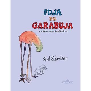Livro Fuja do Garabuja - Silverstein - Companhia das Letrinhas