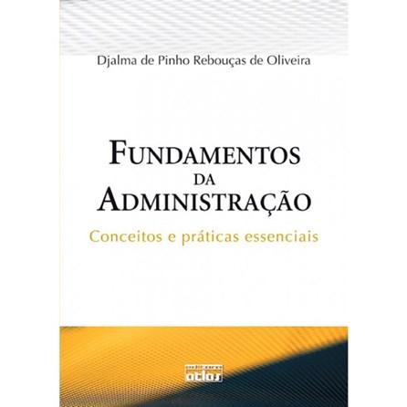 Livro - Fundamentos da Administração - Conceitos e Práticas Essenciais - Oliveira