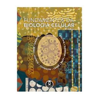 Livro Fundamentos da Biologia Celular - Alberts