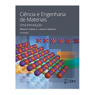 Livro - Fundamentos da Ciência e Engenharia de Materiais - Abordagem Integrada - Callister - LTC