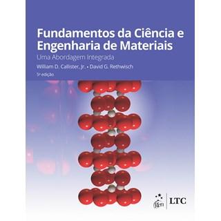 Livro Fundamentos da Ciências e Engenharia de Materiais - Callister - Ltc