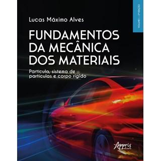 Livro Fundamentos da Mecânica dos Materiais - Alves - Appris