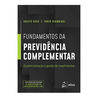 Livro - Fundamentos da Previdência Complementar - Da Administração à Gestão de Investimentos - Nese