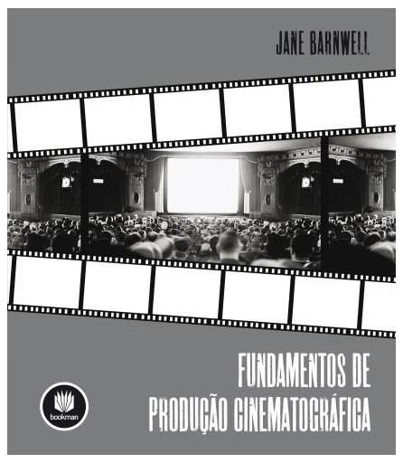 Livro - Fundamentos da Produção Cinematográfica - Barwell