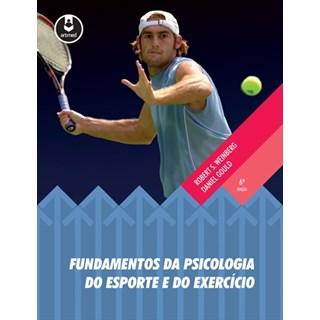 Livro - Fundamentos da Psicologia do Esporte e do Exercício - Weinberg