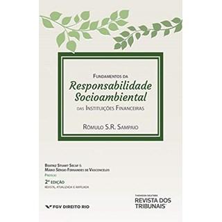 Livro Fundamentos da Responsabilidade Socioambiental - Sampaio - Revista dos Tribunais