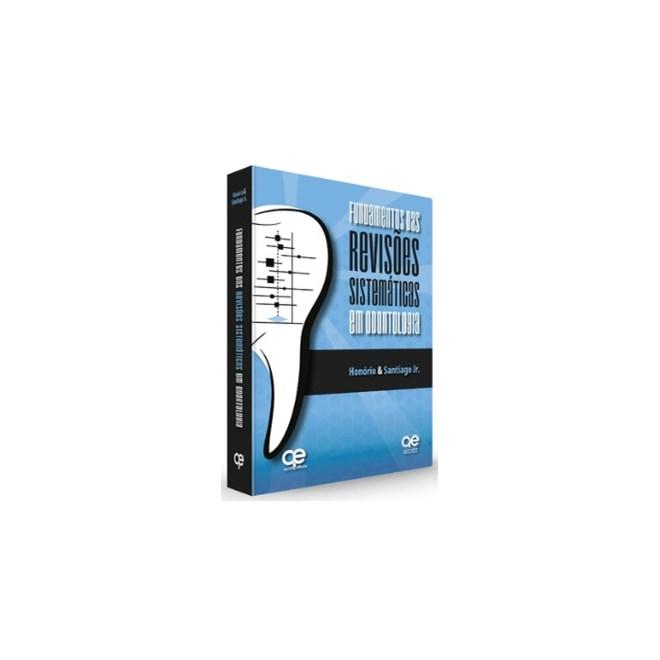 Livro - Fundamentos da Revisões Sistemáticas em Odontologia - Santiago - Santos