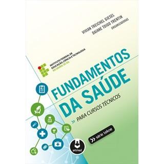 Livro - Fundamentos da Saúde para Cursos Técnicos - Giesel