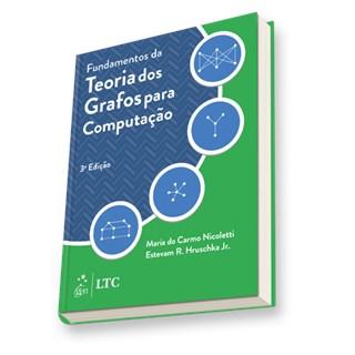 Livro - Fundamentos da Teoria dos Grafos Para Computação - Nicoletti