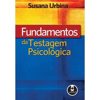 Livro - Fundamentos da Testagem Psicológica - Urbina