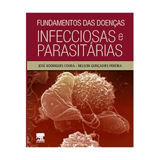 Livro - Fundamentos das Doenças Infecciosas e Parasitárias - Coura