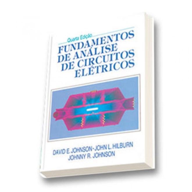 Livro - Fundamentos de Análise de Circuitos Elétricos - Johnson