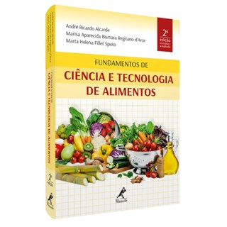 Livro - Fundamentos de Ciência e Tecnologia de Alimentos - Alcarde