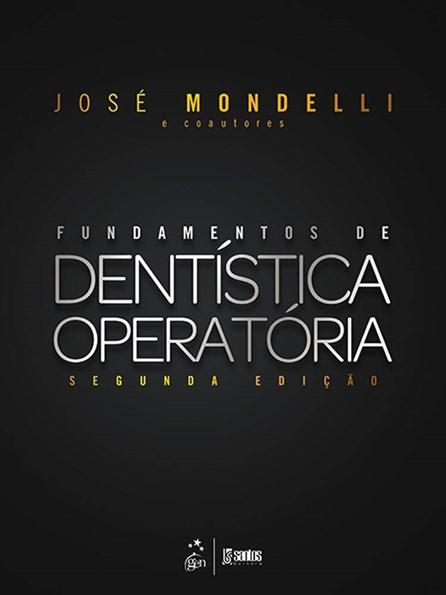 Livro - Fundamentos de Dentística Operatória - Mondelli