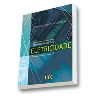 Livro - Fundamentos de Eletricidade - Silva Filho