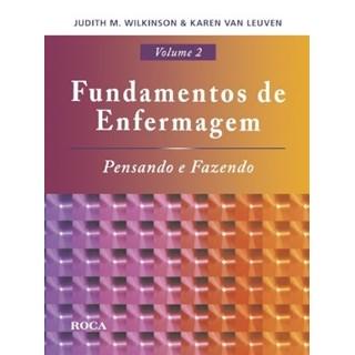 Livro - Fundamentos de Enfermagem - Obra completa 2 Volumes com CD-ROM - Wilkinson ***