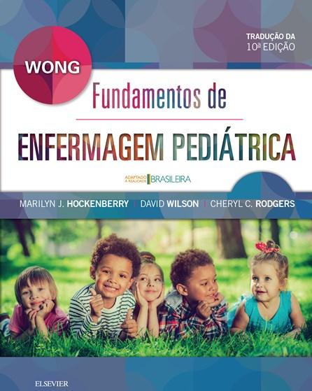 Livro - Fundamentos de Enfermagem Pediátrica - Wong