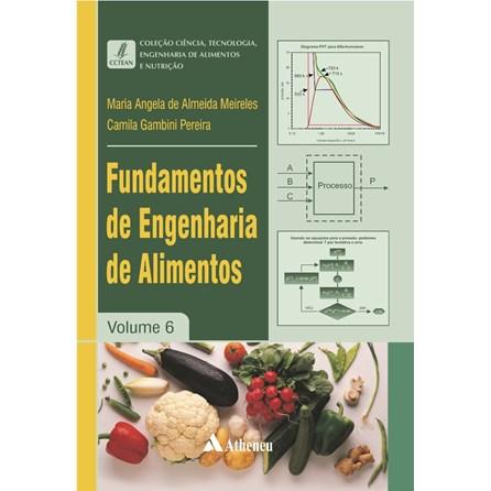Livro - Fundamentos de Engenharia de Alimentos - Meireles e Pereira