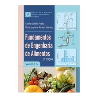 Livro - Fundamentos de Engenharia de Alimentos - Pereira 2º edição