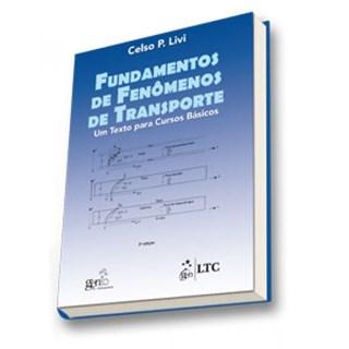 Livro - Fundamentos de Fenômenos de Transporte - Um Texto para Cursos Básicos - Livi