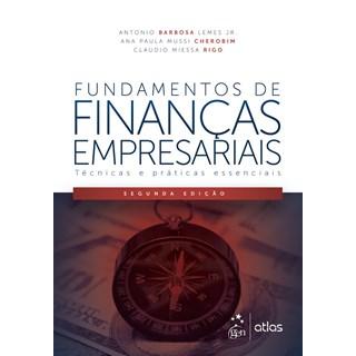 Livro - Fundamentos de Finanças Empresariais  - Técnicas e Práticas Essenciais - Lemes Jr