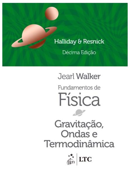 Livro - Fundamentos de Fìsica - Gravitação, Ondas e Termodinâmica - Vol. 2 - Halliday