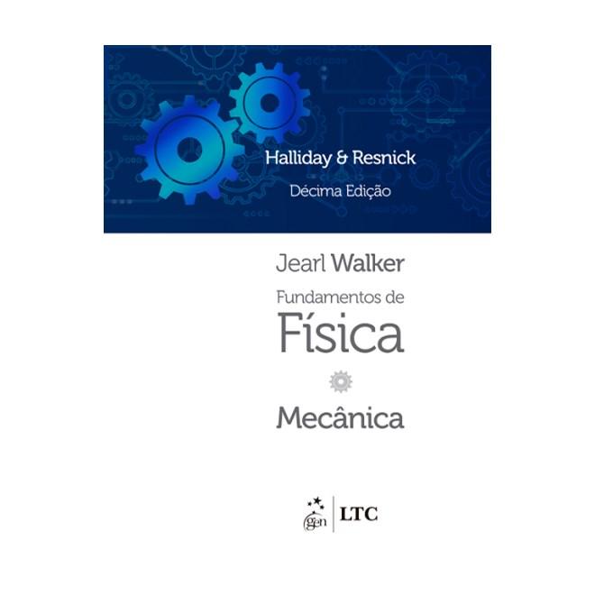 Livro - Fundamentos de Física - Mecânica - Vol. 1 - Halliday