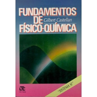 Livro - Fundamentos de Físico-Química - Castellan