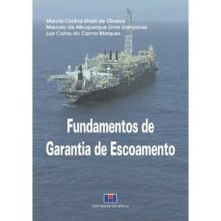 Livro- Fundamentos de Garantia para Escoamento - Oliveira - Interciência