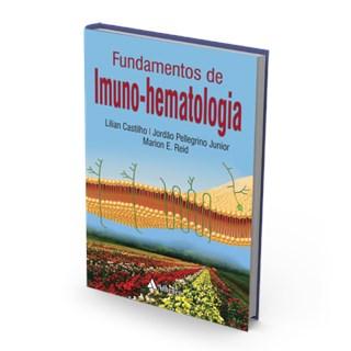 Livro - Fundamentos de Imuno-Hematologia - Castilho