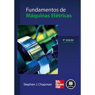 Livro - Fundamentos de Máquinas Elétricas - Chapman