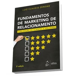Livro - Fundamentos de Marketing de Relacionamento - Zenone