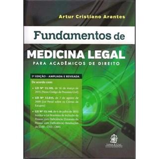 Livro - Fundamentos de Medicina Legal - Para Acadêmicos de Direito - Arantes