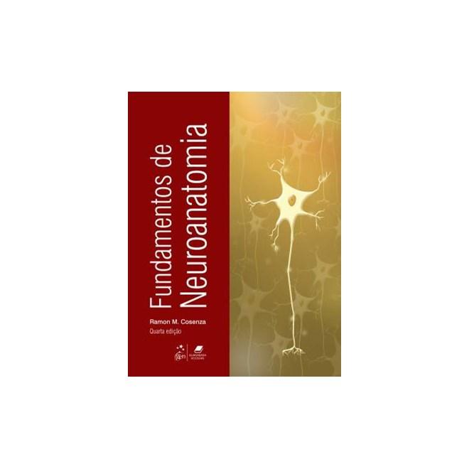 Livro - Fundamentos de Neuroanatomia - Cosenza