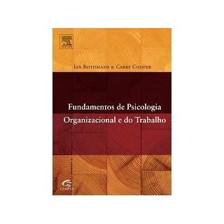 Livro - Fundamentos de Psicologia Organizacional e do Trabalho - Cooper